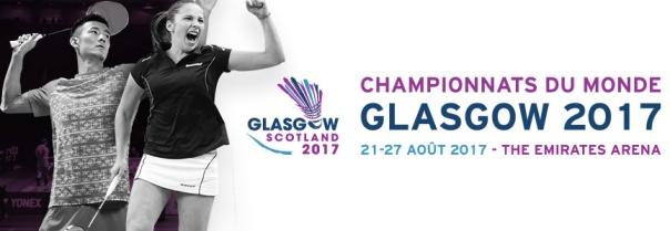 Championnat du Monde 2017 - Glasgow